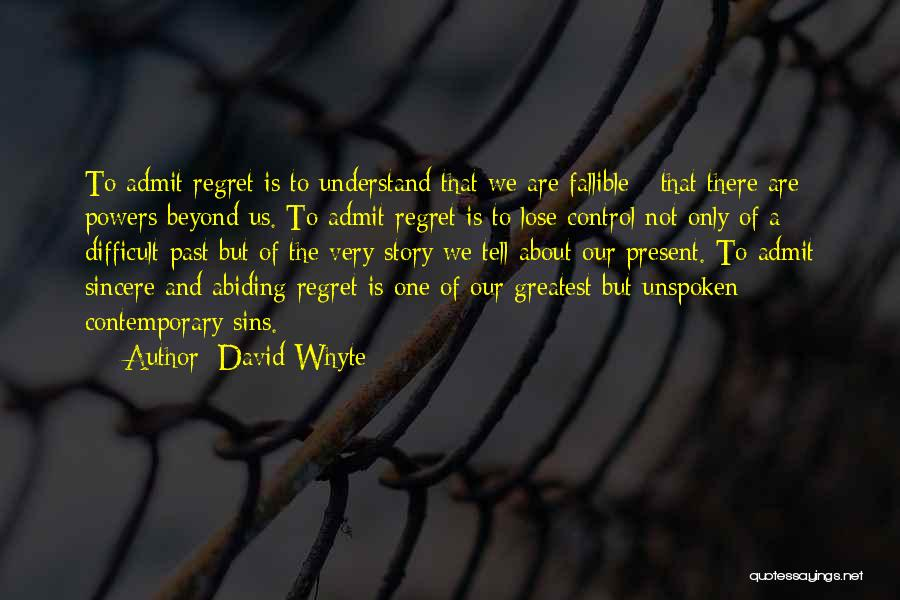 Sins Of The Past Quotes By David Whyte