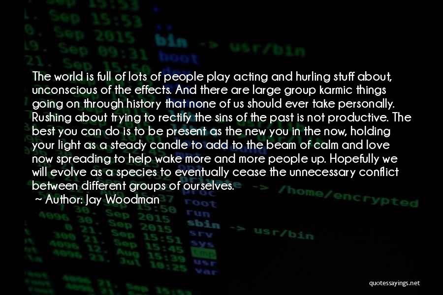 Sins Of The Past Quotes By Jay Woodman