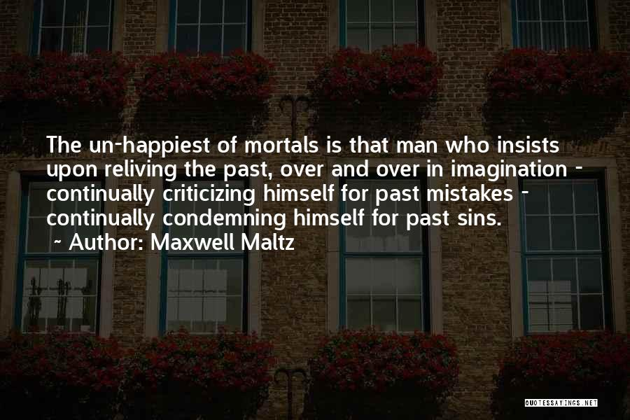Sins Of The Past Quotes By Maxwell Maltz