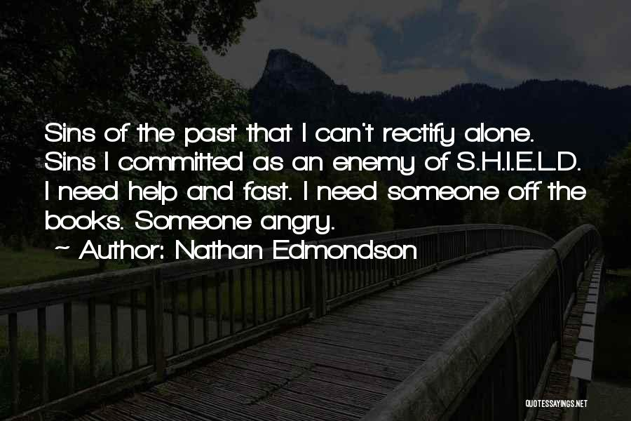 Sins Of The Past Quotes By Nathan Edmondson