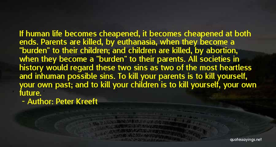 Sins Of The Past Quotes By Peter Kreeft