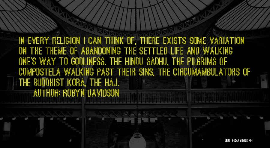 Sins Of The Past Quotes By Robyn Davidson