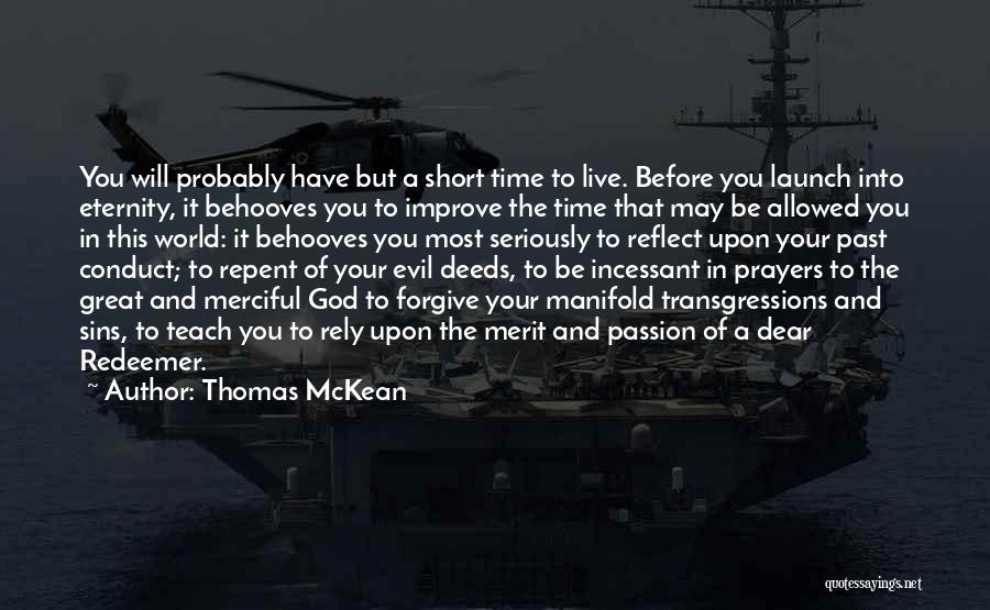 Sins Of The Past Quotes By Thomas McKean