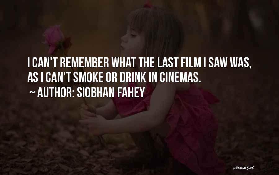 Siobhan Fahey Quotes 1049151