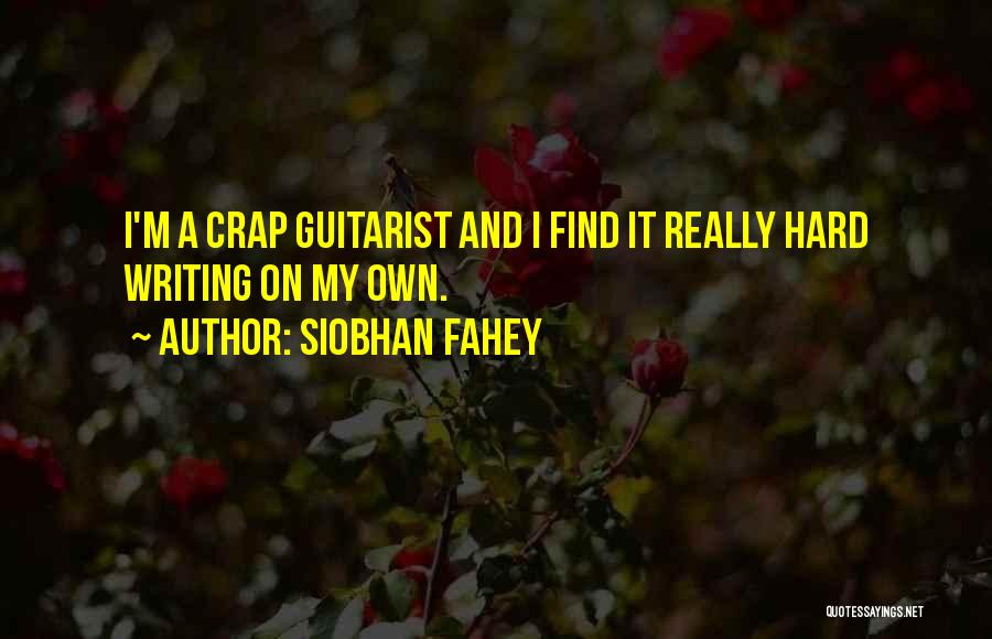 Siobhan Fahey Quotes 1106346