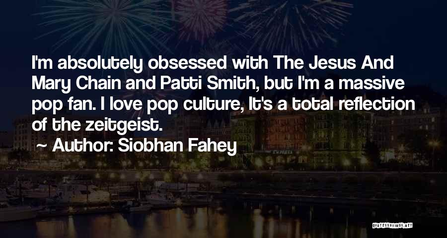 Siobhan Fahey Quotes 1214809
