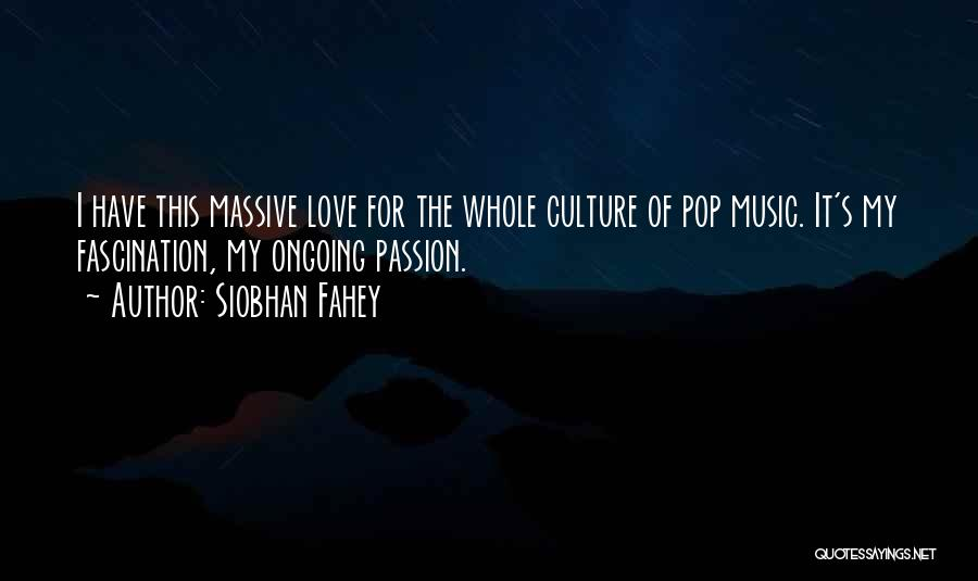 Siobhan Fahey Quotes 1246369