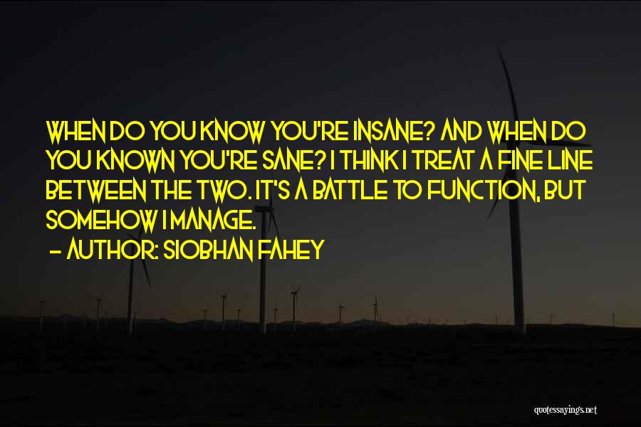 Siobhan Fahey Quotes 1519158