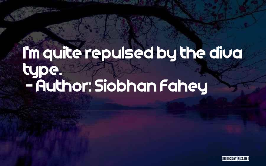 Siobhan Fahey Quotes 1534427