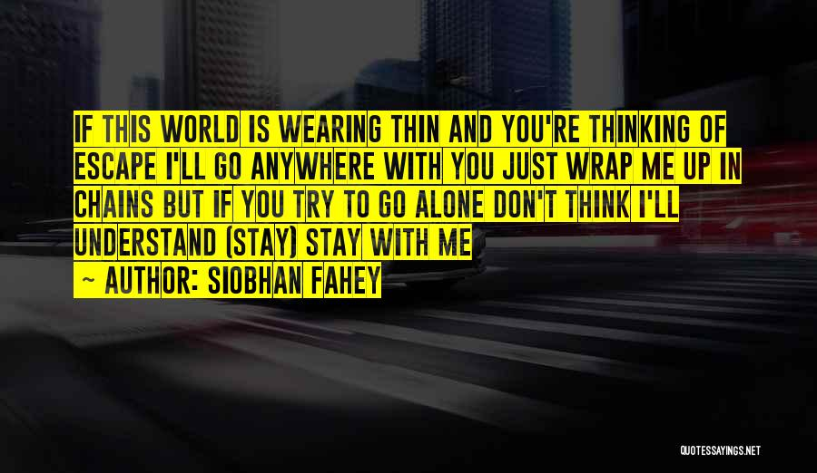 Siobhan Fahey Quotes 1697756