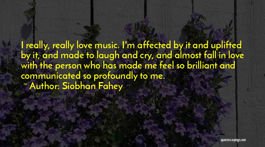 Siobhan Fahey Quotes 2198878