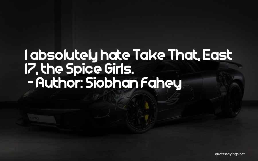 Siobhan Fahey Quotes 246839