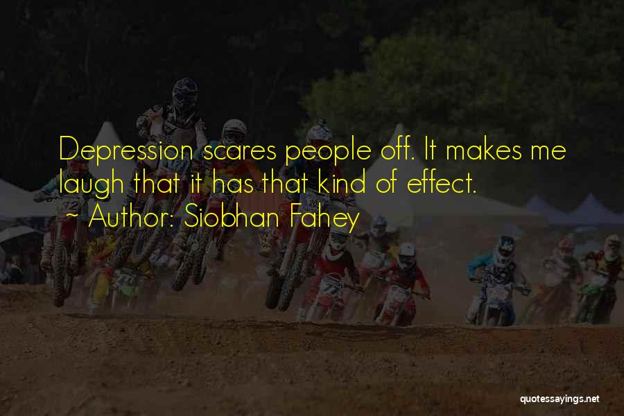 Siobhan Fahey Quotes 303588