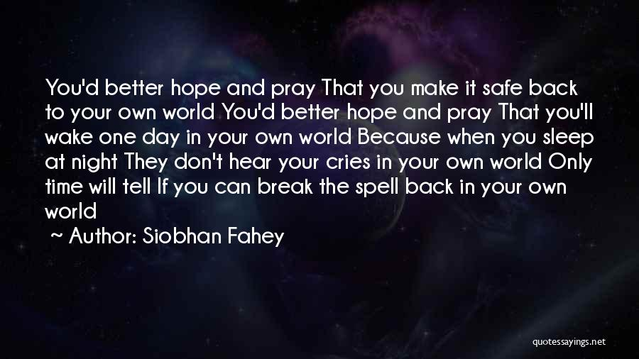 Siobhan Fahey Quotes 336657