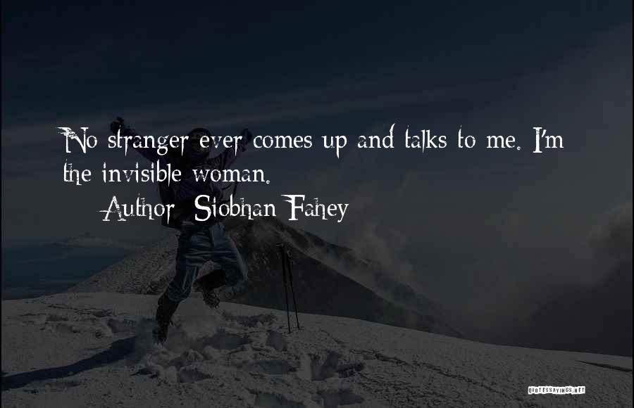 Siobhan Fahey Quotes 632579