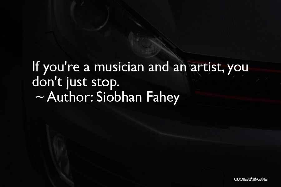 Siobhan Fahey Quotes 654245