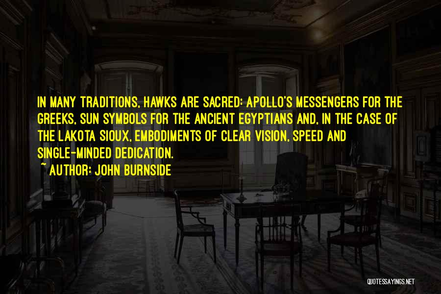 Sioux Quotes By John Burnside