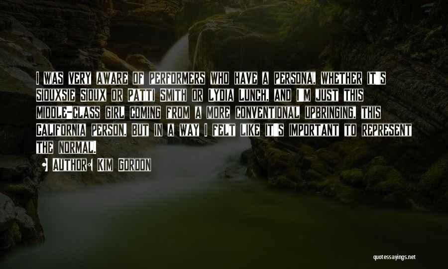 Sioux Quotes By Kim Gordon