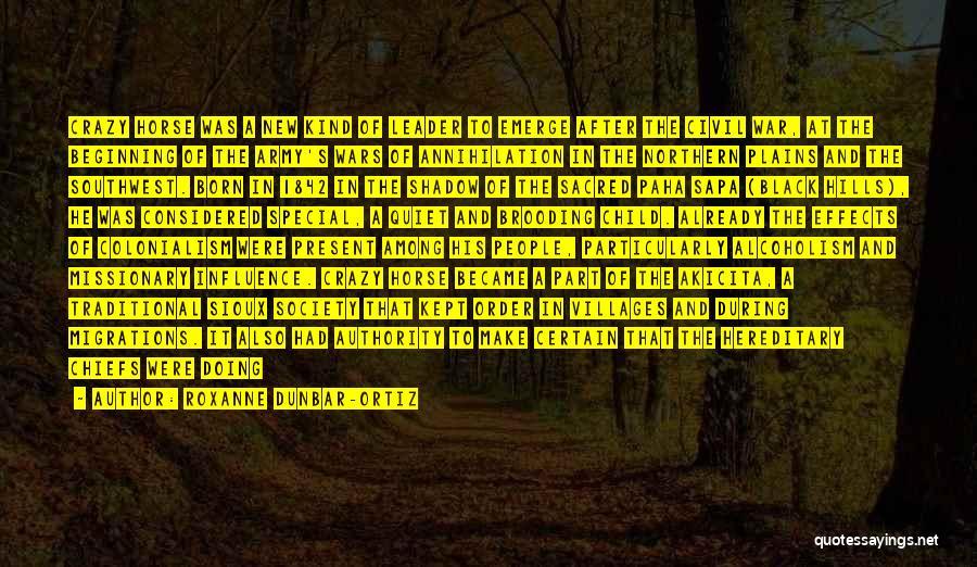 Sioux Quotes By Roxanne Dunbar-Ortiz