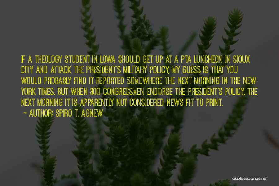 Sioux Quotes By Spiro T. Agnew