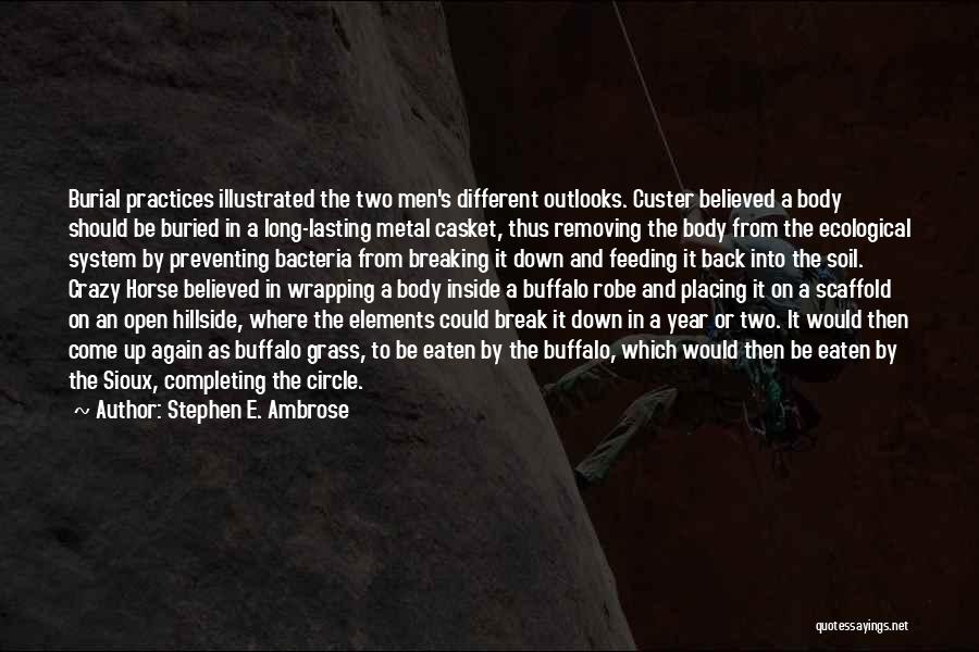 Sioux Quotes By Stephen E. Ambrose