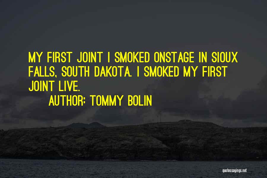 Sioux Quotes By Tommy Bolin