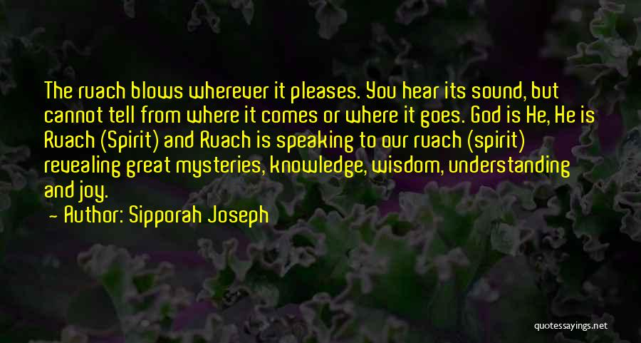 Sipporah Joseph Quotes 2090430