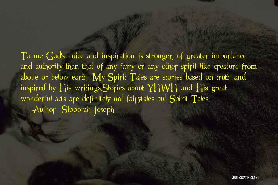 Sipporah Joseph Quotes 653824