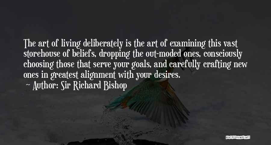 Sir Richard Bishop Quotes 1851731