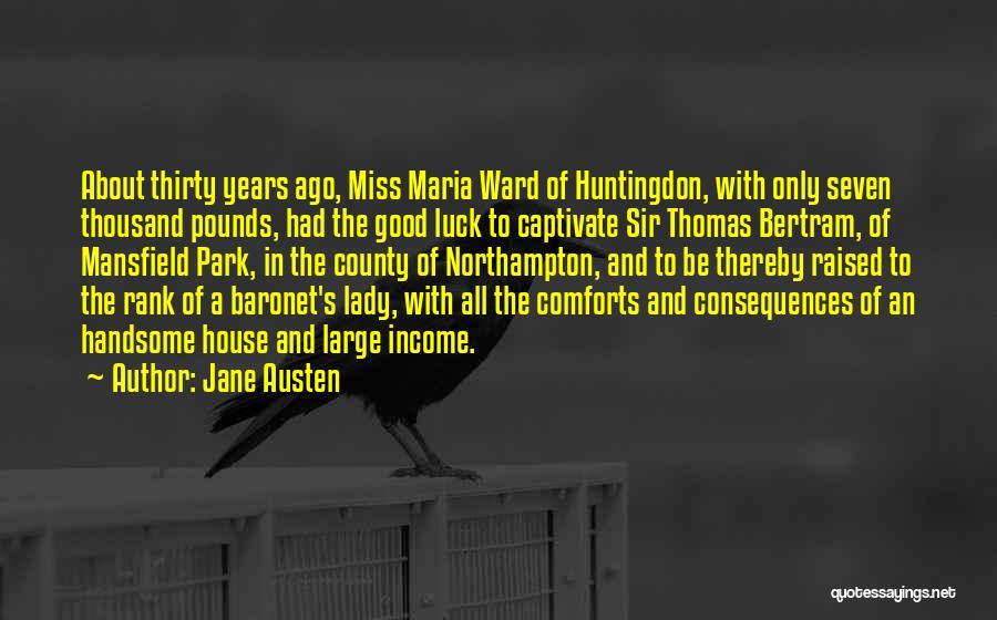 Sir Thomas Bertram Quotes By Jane Austen
