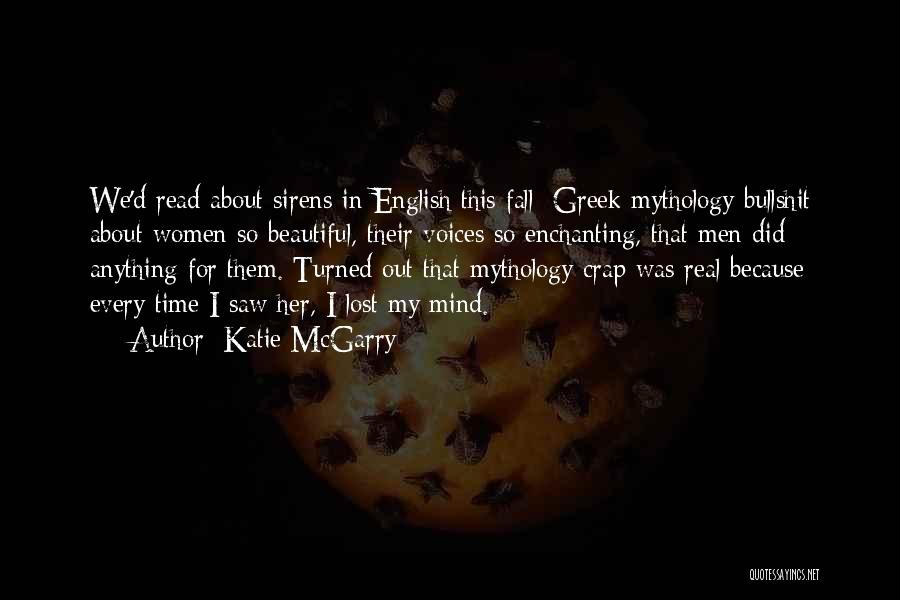 Sirens Mythology Quotes By Katie McGarry