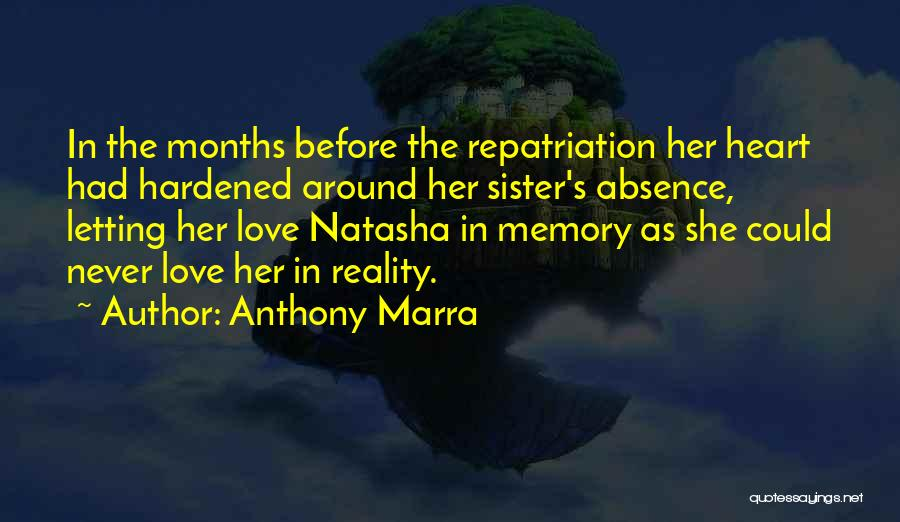 Sister 4 Ever Quotes By Anthony Marra