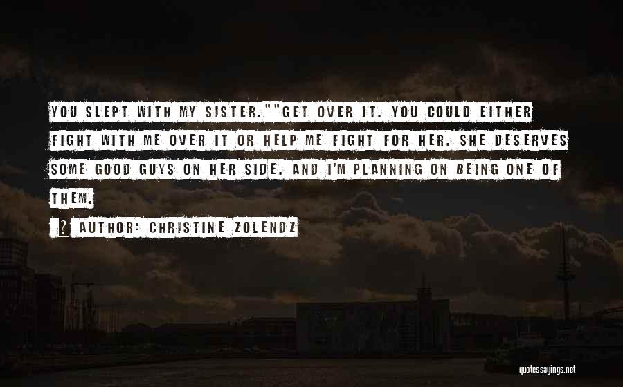 Sister By Your Side Quotes By Christine Zolendz