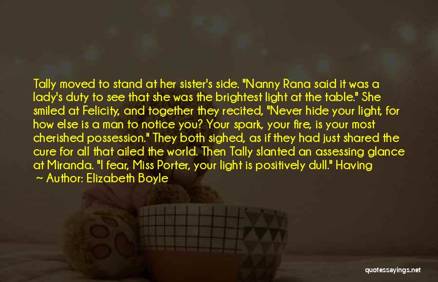Sister By Your Side Quotes By Elizabeth Boyle