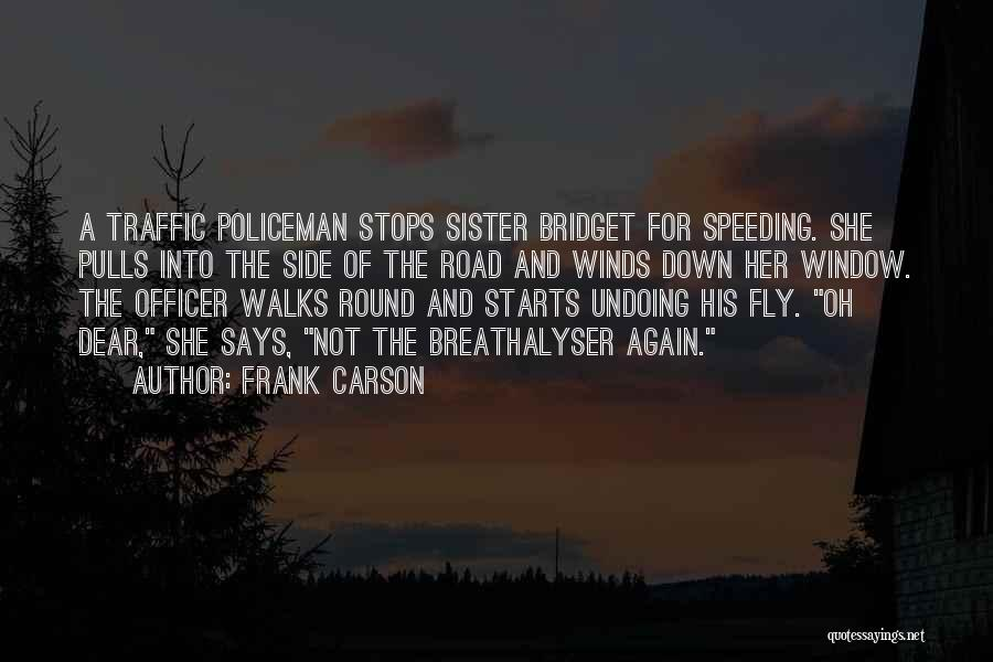 Sister By Your Side Quotes By Frank Carson