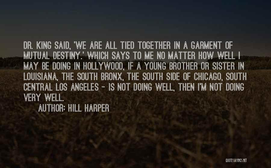 Sister By Your Side Quotes By Hill Harper