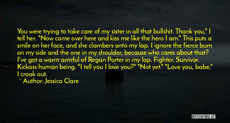 Sister By Your Side Quotes By Jessica Clare