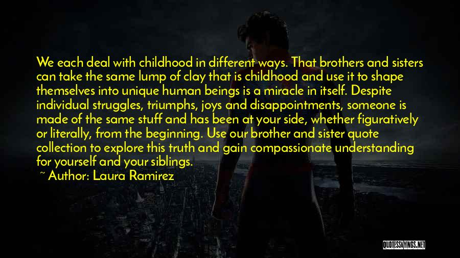 Sister By Your Side Quotes By Laura Ramirez