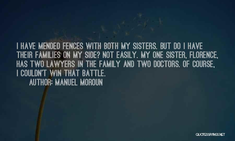 Sister By Your Side Quotes By Manuel Moroun
