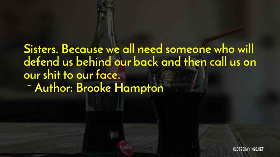 Sister Defend Quotes By Brooke Hampton