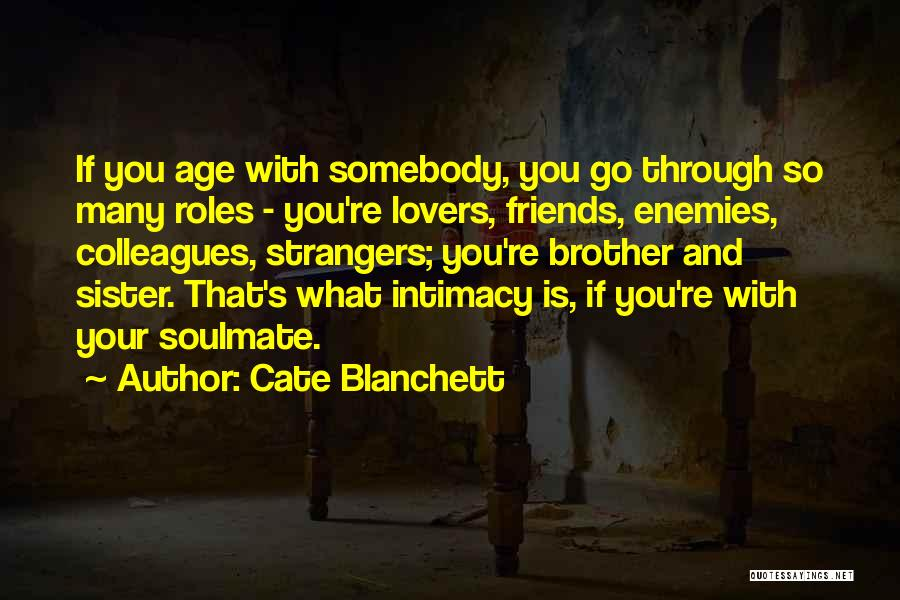 Sister Friends Quotes By Cate Blanchett