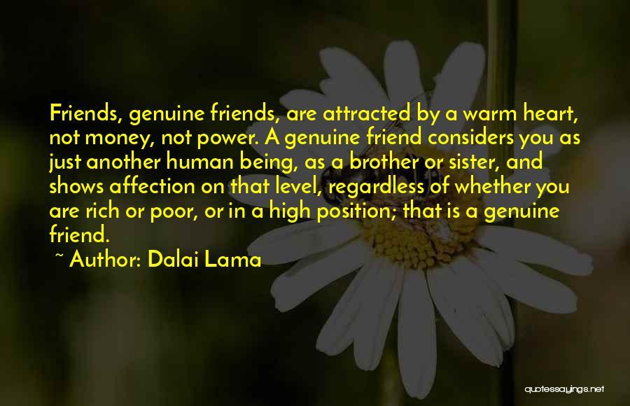 Sister Friends Quotes By Dalai Lama