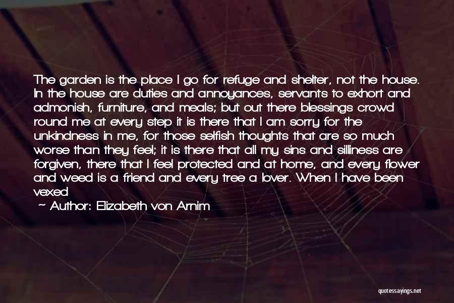 Sister Friends Quotes By Elizabeth Von Arnim