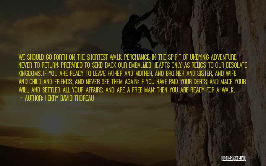 Sister Friends Quotes By Henry David Thoreau