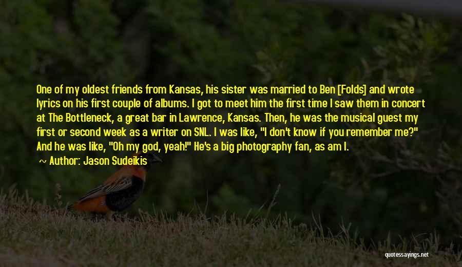 Sister Friends Quotes By Jason Sudeikis