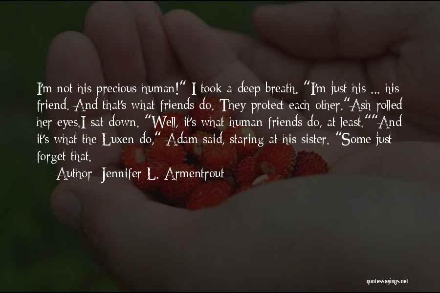 Sister Friends Quotes By Jennifer L. Armentrout