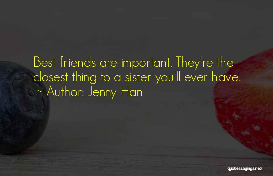 Sister Friends Quotes By Jenny Han