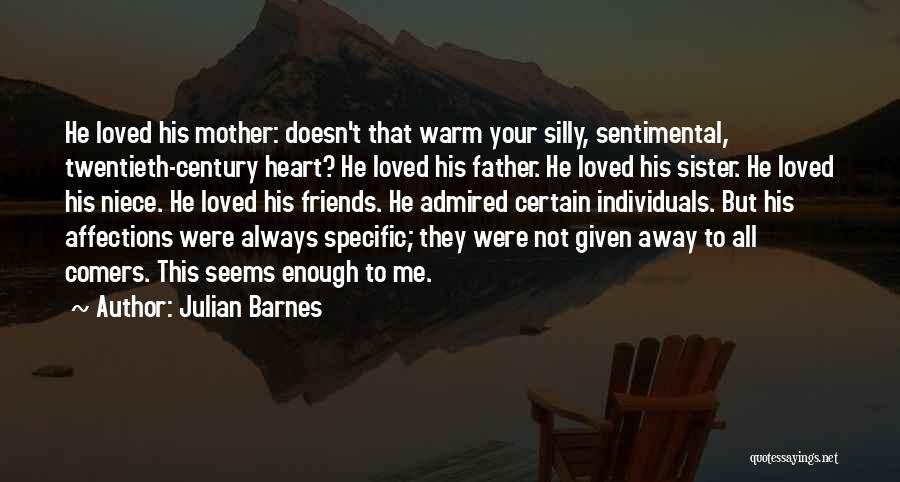 Sister Friends Quotes By Julian Barnes