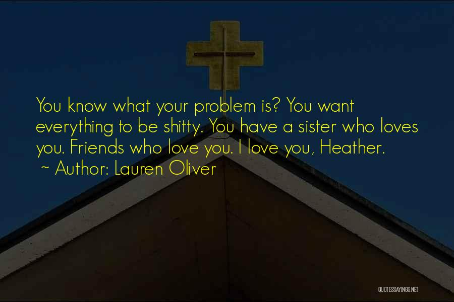 Sister Friends Quotes By Lauren Oliver