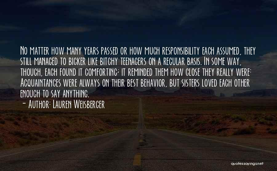 Sister Friends Quotes By Lauren Weisberger